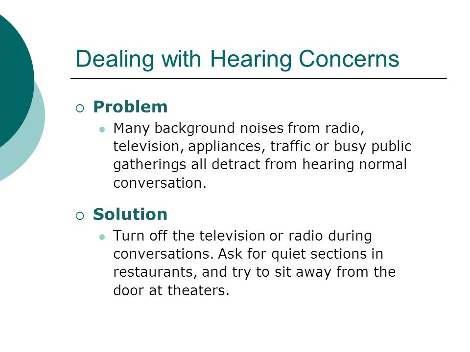 Dealing with Hearing Concerns
