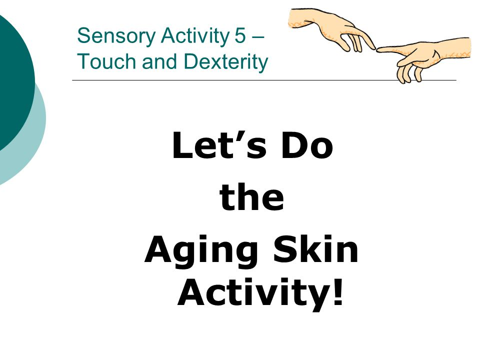 Sensory Activity 5 – Touch and Dexterity
