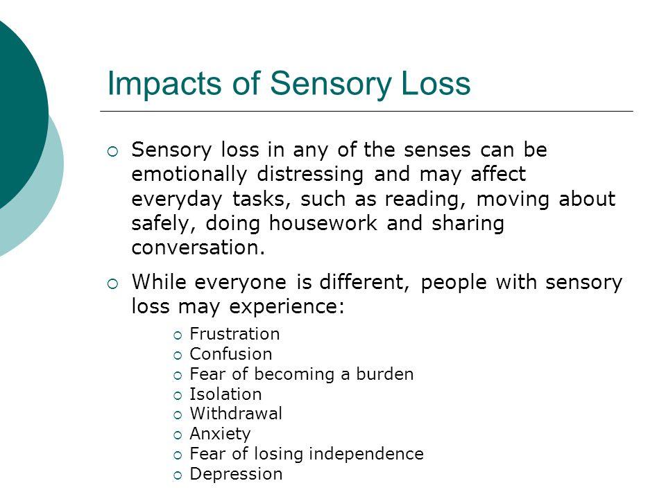 Impacts of Sensory Loss