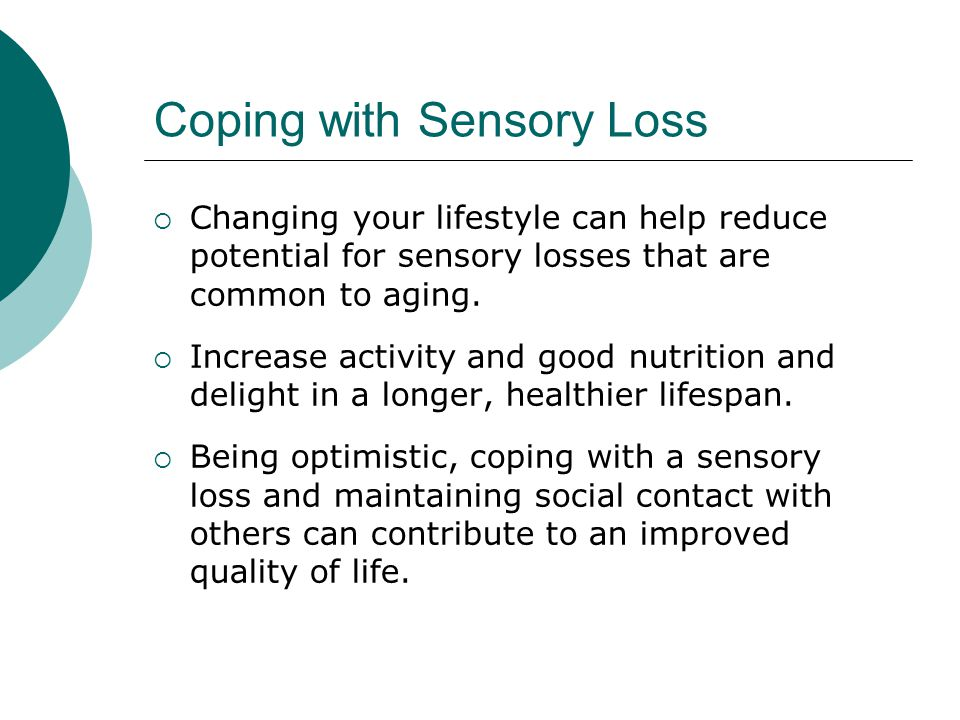 Coping with Sensory Loss