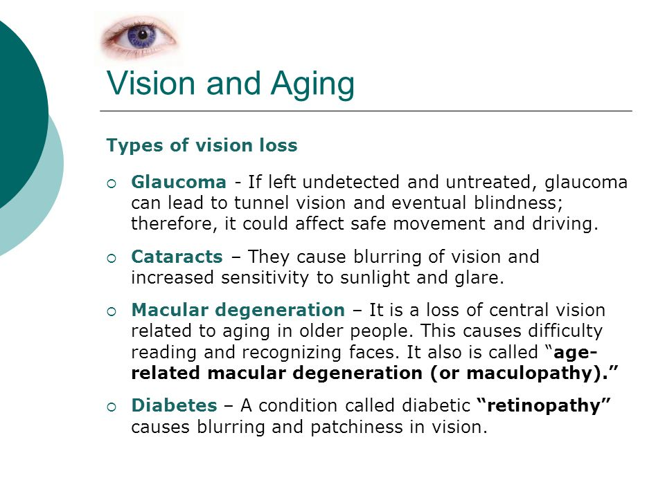 Vision and Aging Types of vision loss