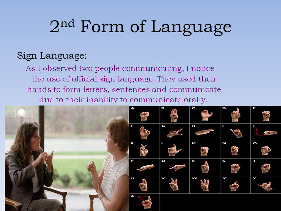 2nd Form of Language Sign Language: