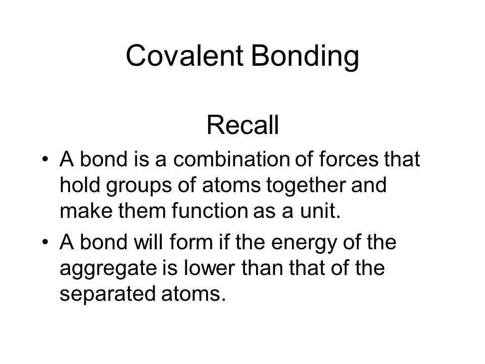 Covalent Bonding Recall