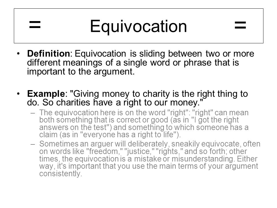 Equivocation = =
