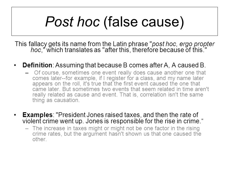 Post hoc (false cause)