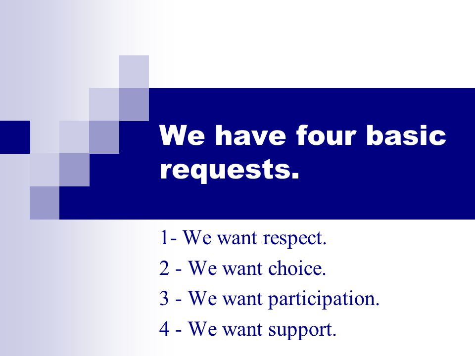We have four basic requests.
