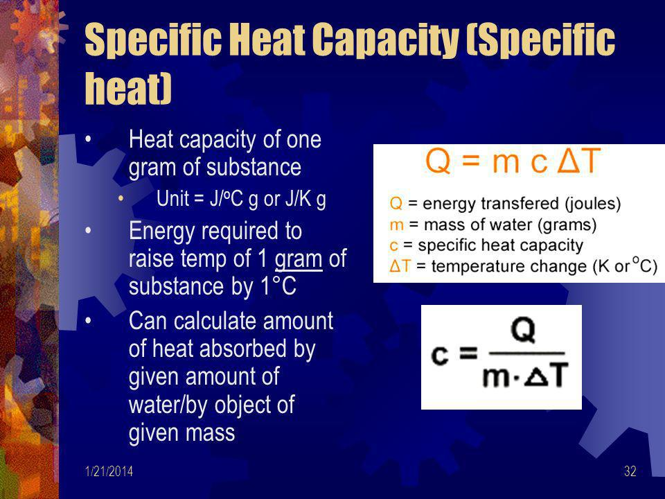 Specific Heat Capacity (Specific heat)
