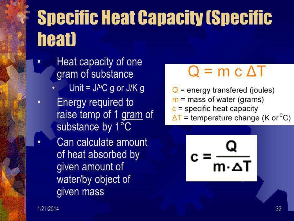 Specific Heat Capacity (Specific heat)