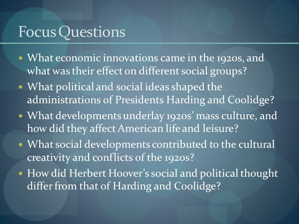 Focus Questions What economic innovations came in the 1920s, and what was their effect on different social groups