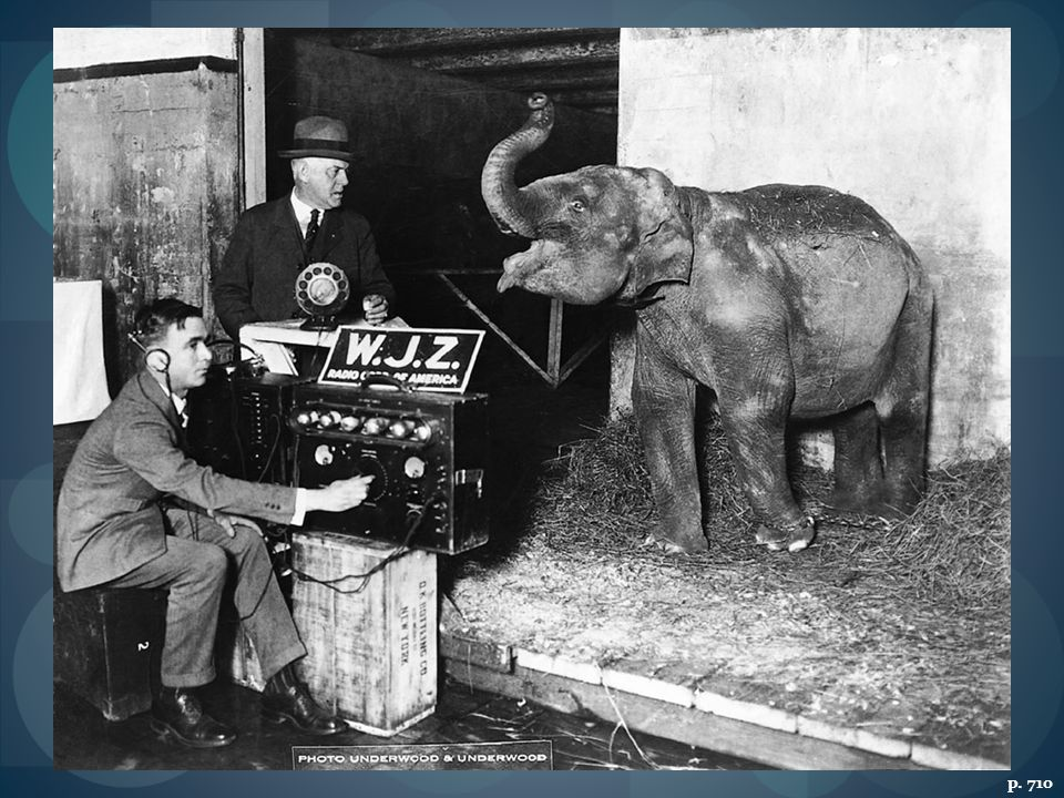 RADIO: THE EARLY YEARS In 1925, to promote the Ringling Brothers Barnum & Bailey Circus, radio station WJZ in New York City offered an hour-long broadcast of circus sounds, including the bellowing of Dolly, a two-year-old elephant.
