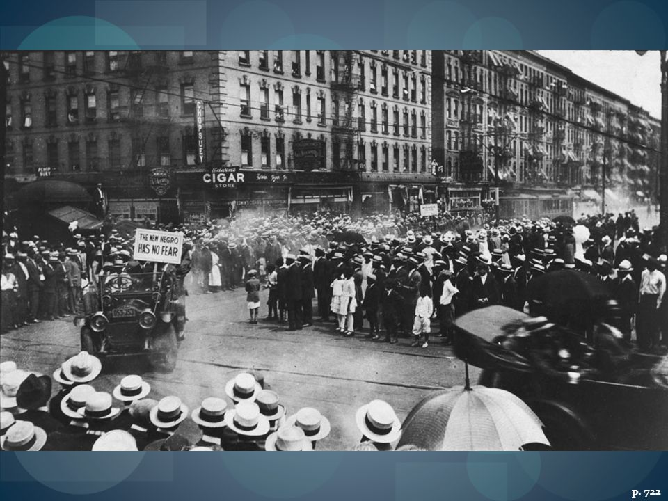 A UNIA PARADE IN NEW YORK'S HARLEM, 1924 Marcus Garvey's Universal Negro Improvement Association attracted many African-Americans in the 1920s. The banner reads: THE NEW NEGRO HAS NO FEAR.