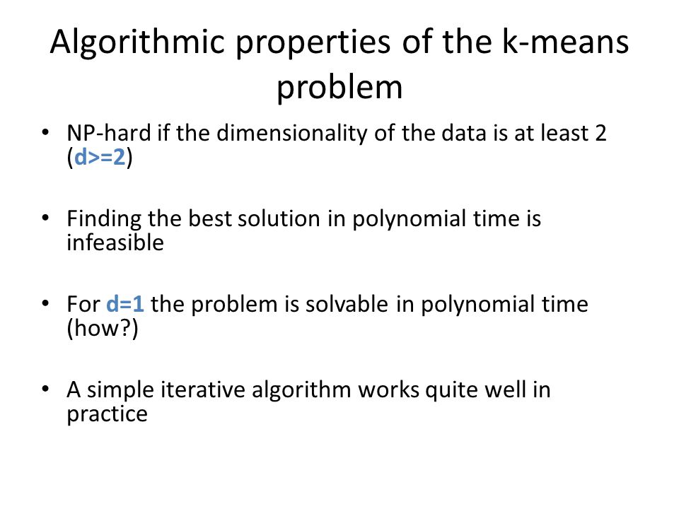 Algorithmic properties of the k-means problem