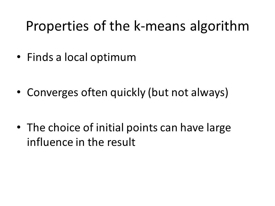 Properties of the k-means algorithm