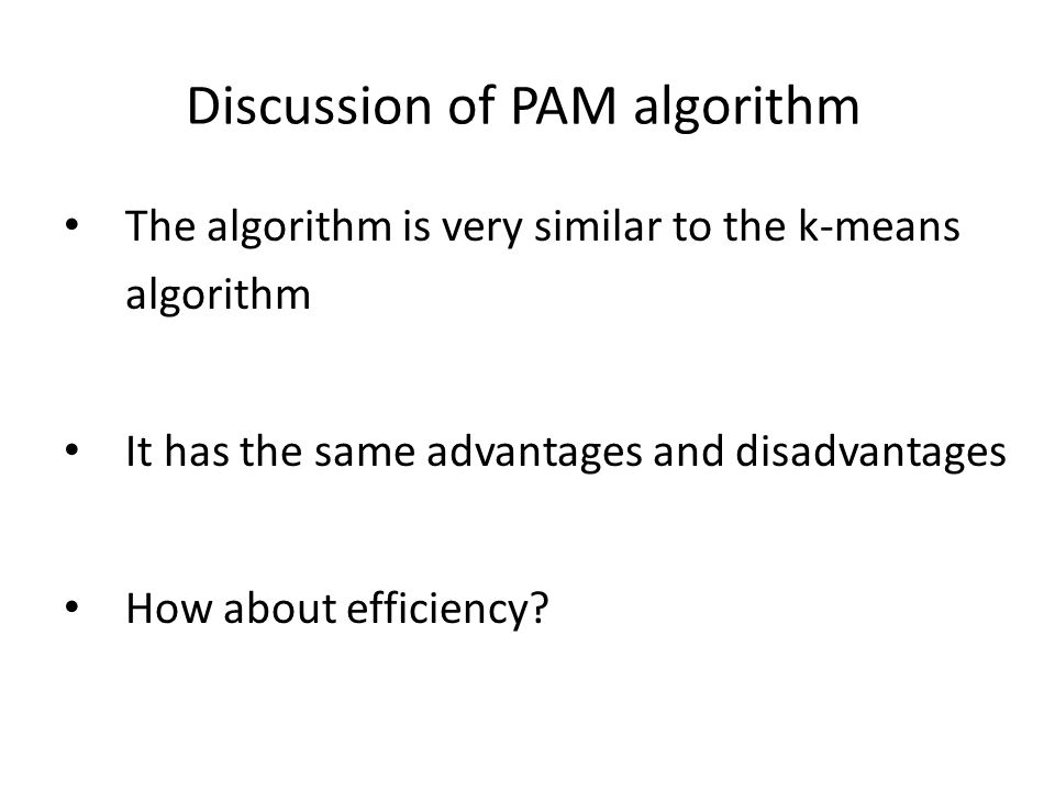 Discussion of PAM algorithm
