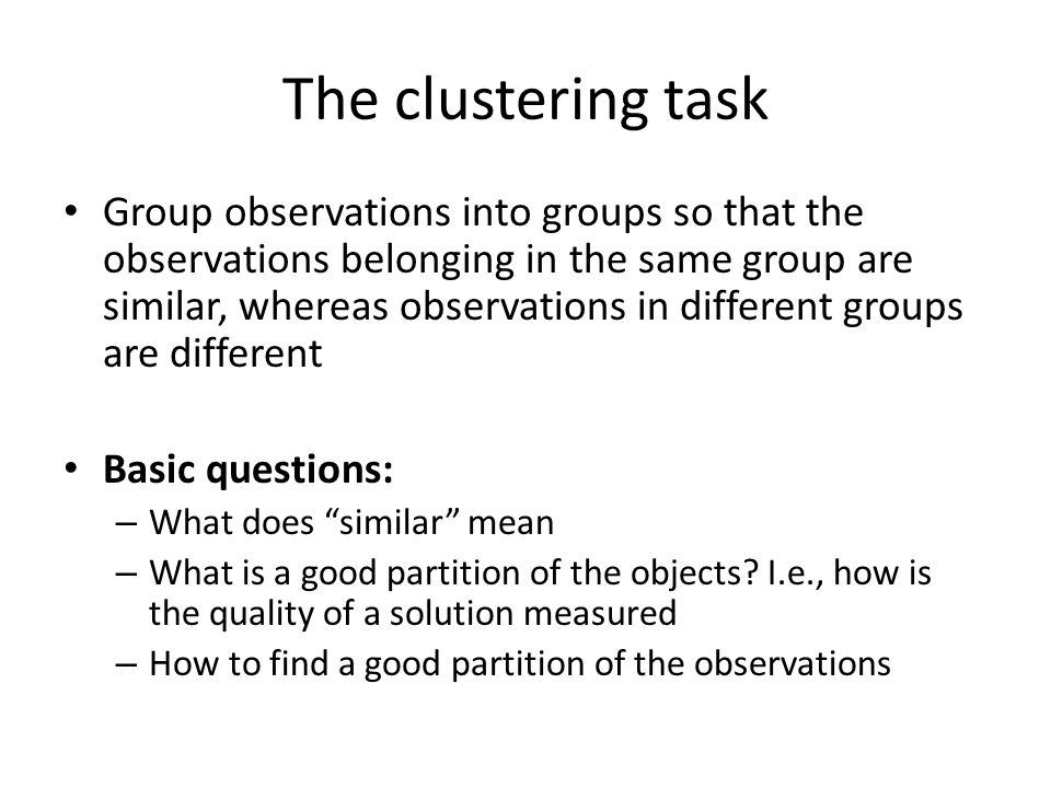 The clustering task
