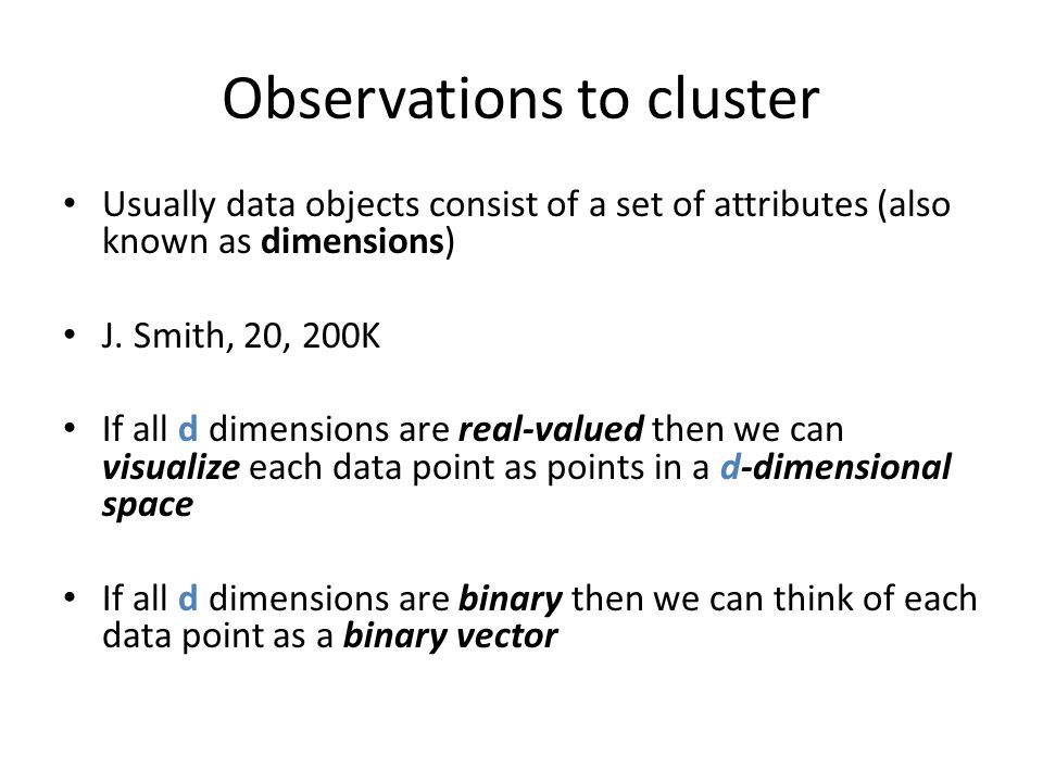Observations to cluster