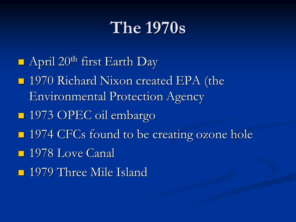The 1970s April 20th first Earth Day