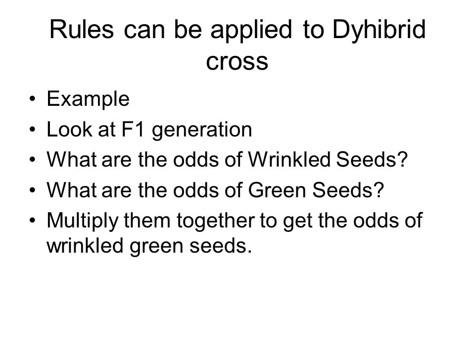 Rules can be applied to Dyhibrid cross