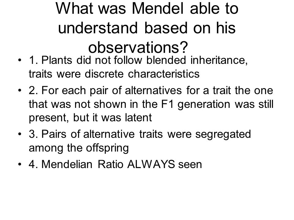 What was Mendel able to understand based on his observations
