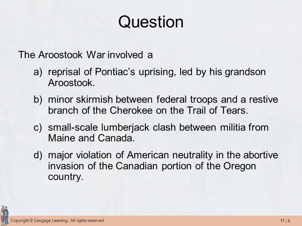 Question The Aroostook War involved a