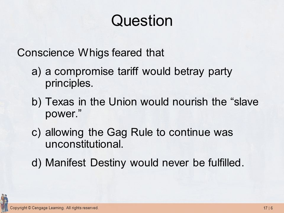 Question Conscience Whigs feared that