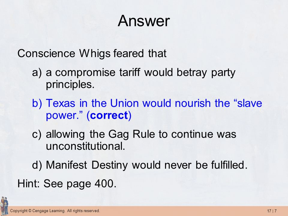 Answer Conscience Whigs feared that