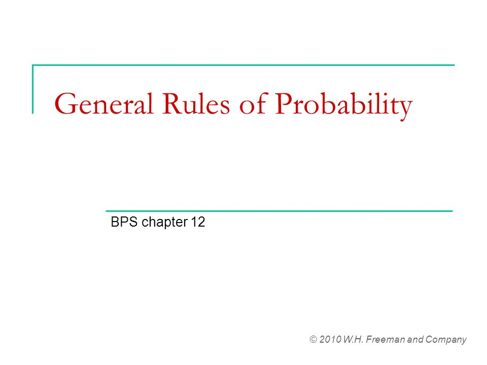 General Rules of Probability