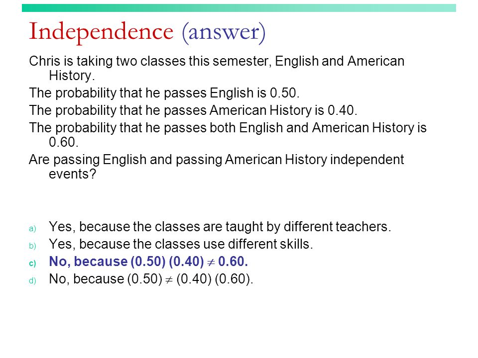Independence (answer)