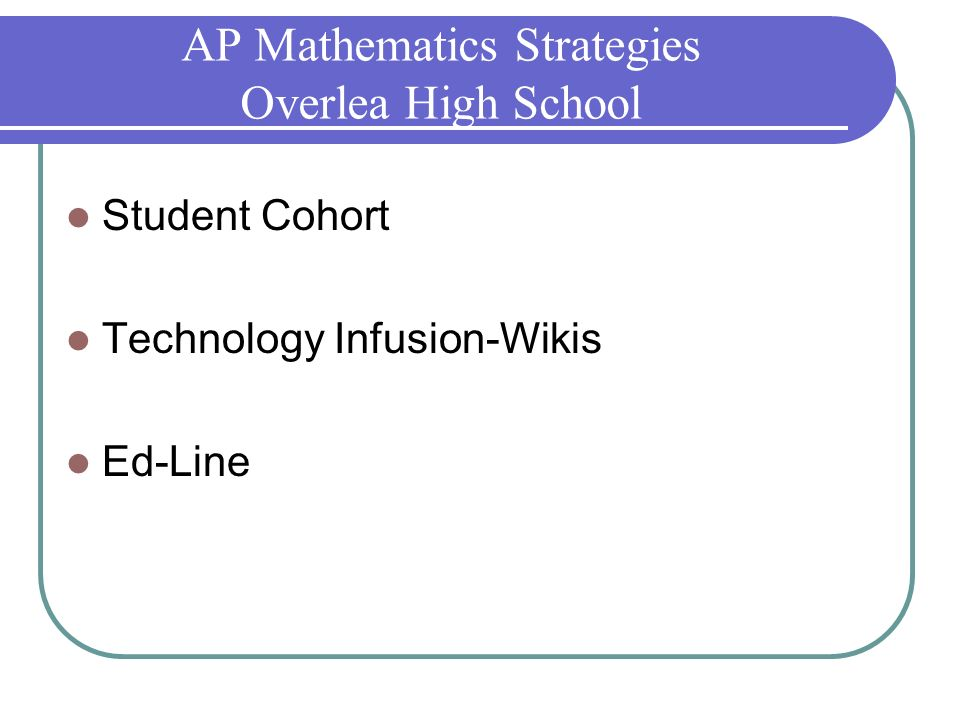 AP Mathematics Strategies Overlea High School