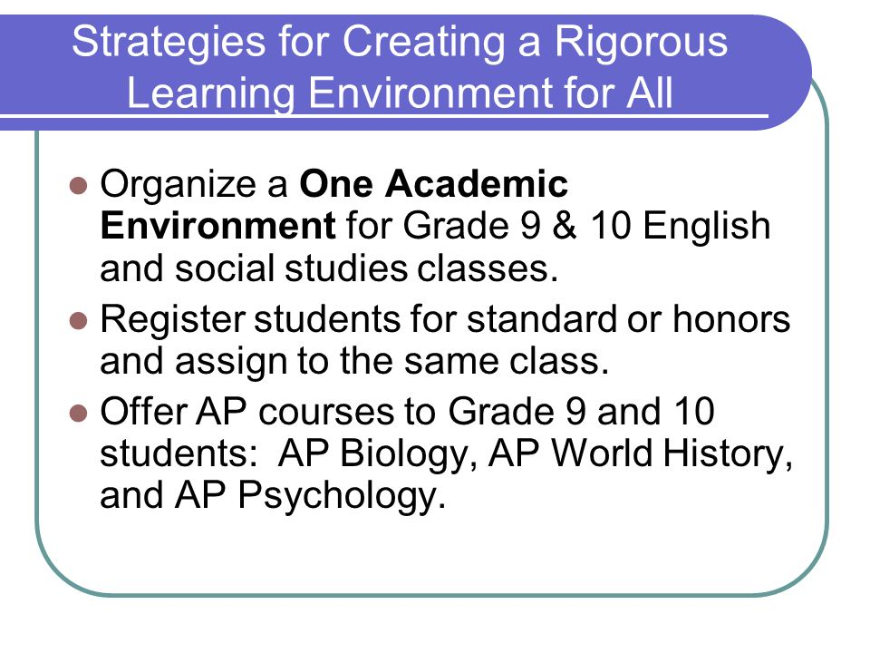 Strategies for Creating a Rigorous Learning Environment for All