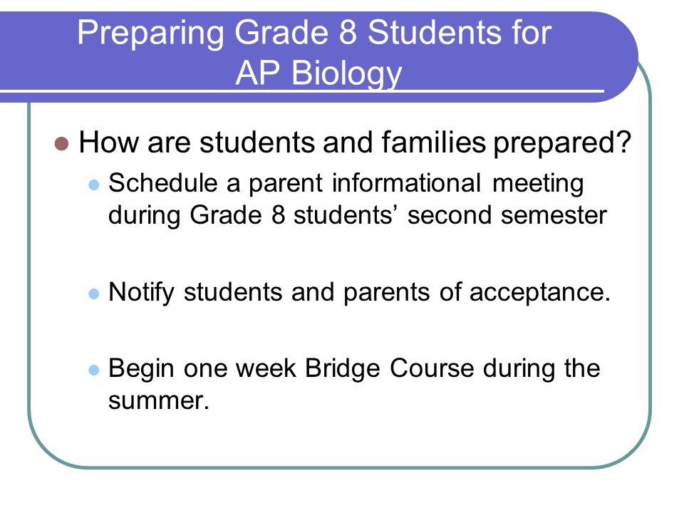 Preparing Grade 8 Students for AP Biology