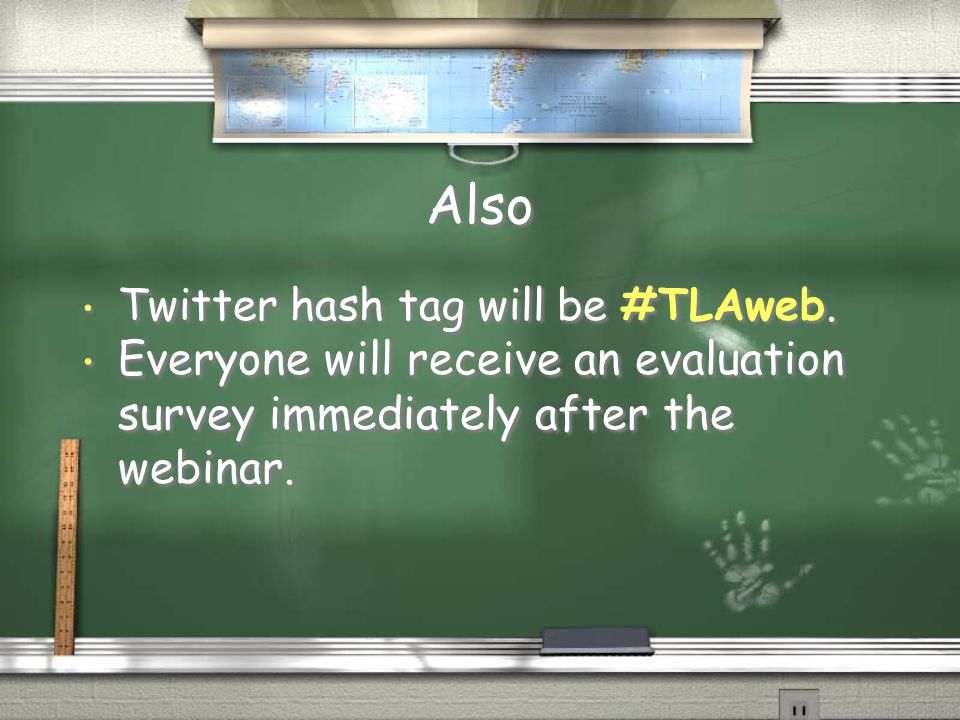 Also Twitter hash tag will be #TLAweb.