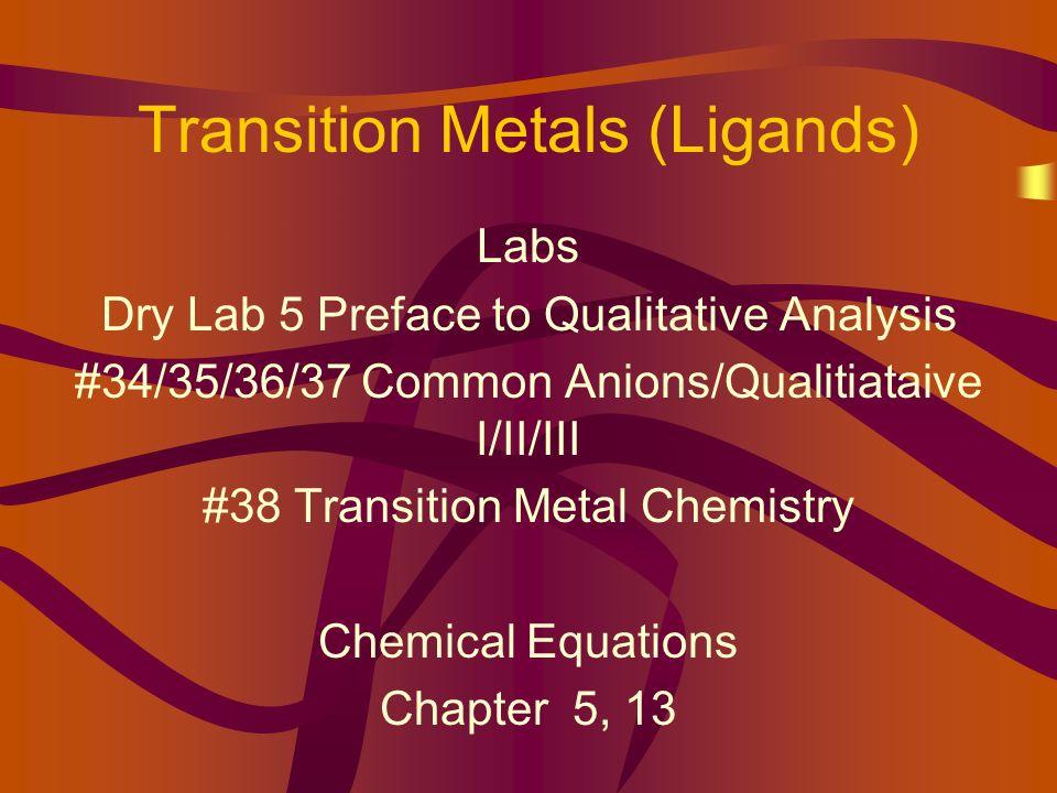 Transition Metals (Ligands)