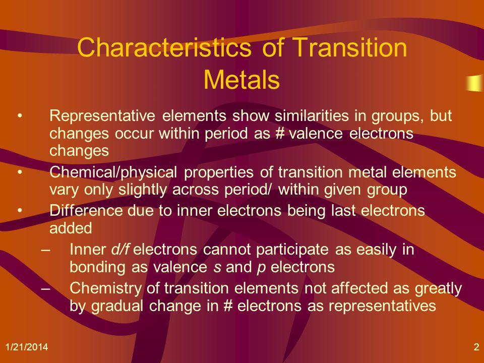 Characteristics of Transition Metals