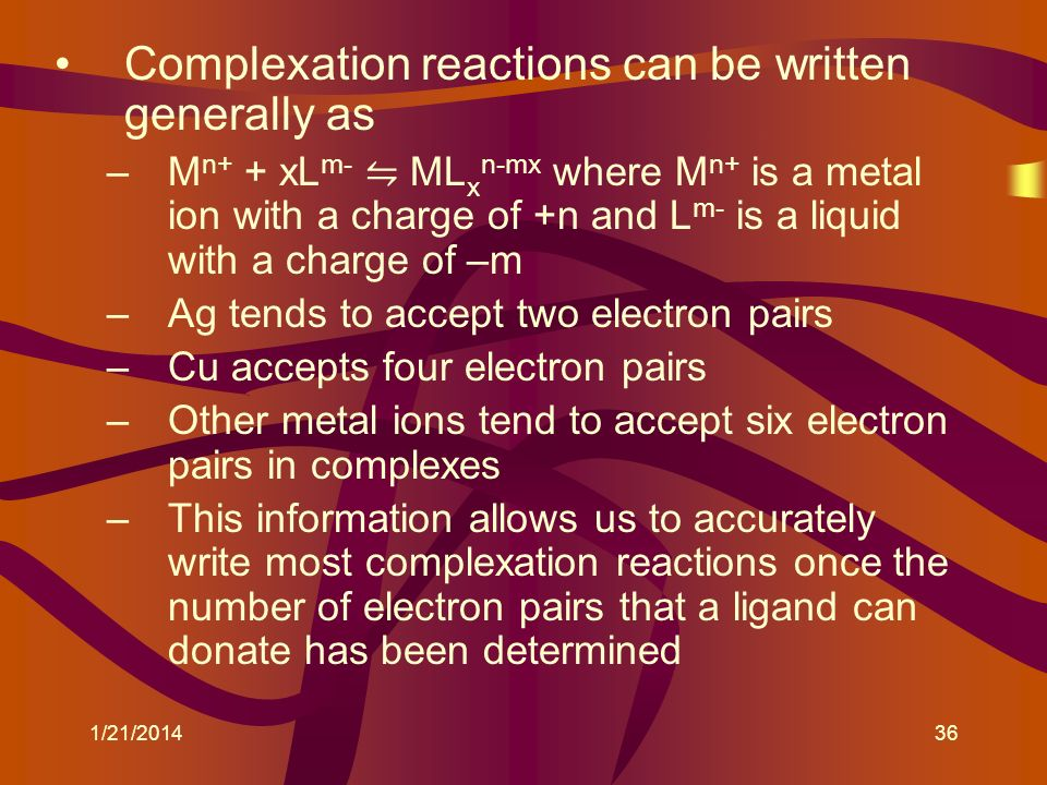 Complexation reactions can be written generally as