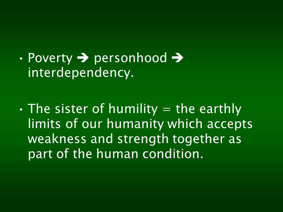 Poverty  personhood  interdependency.