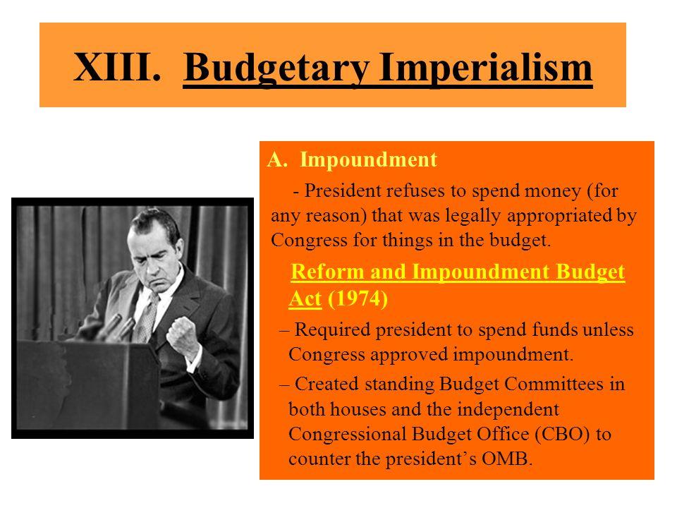 XIII. Budgetary Imperialism