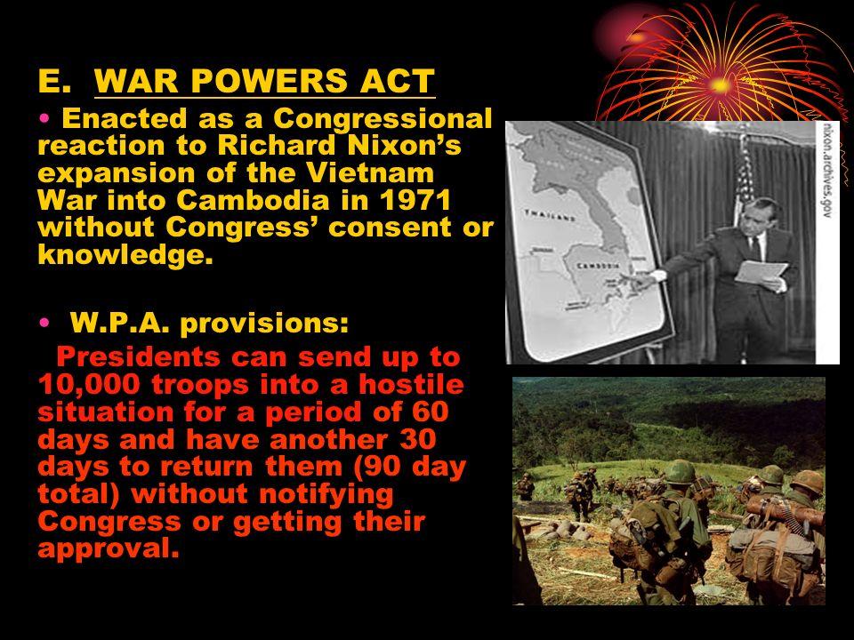 E. WAR POWERS ACT