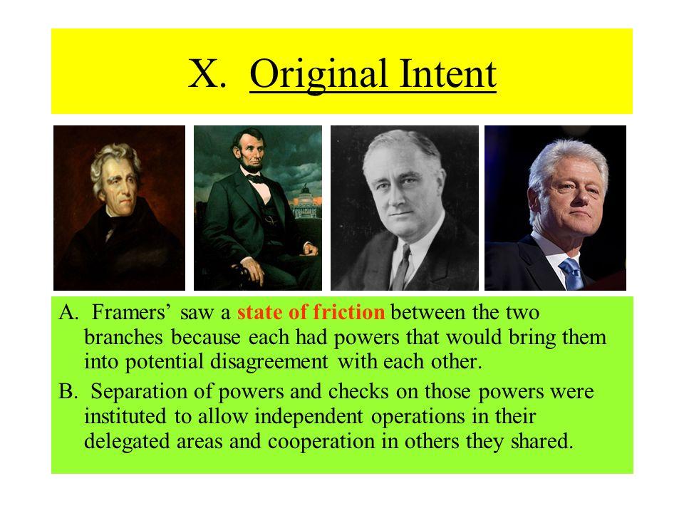 X. Original Intent