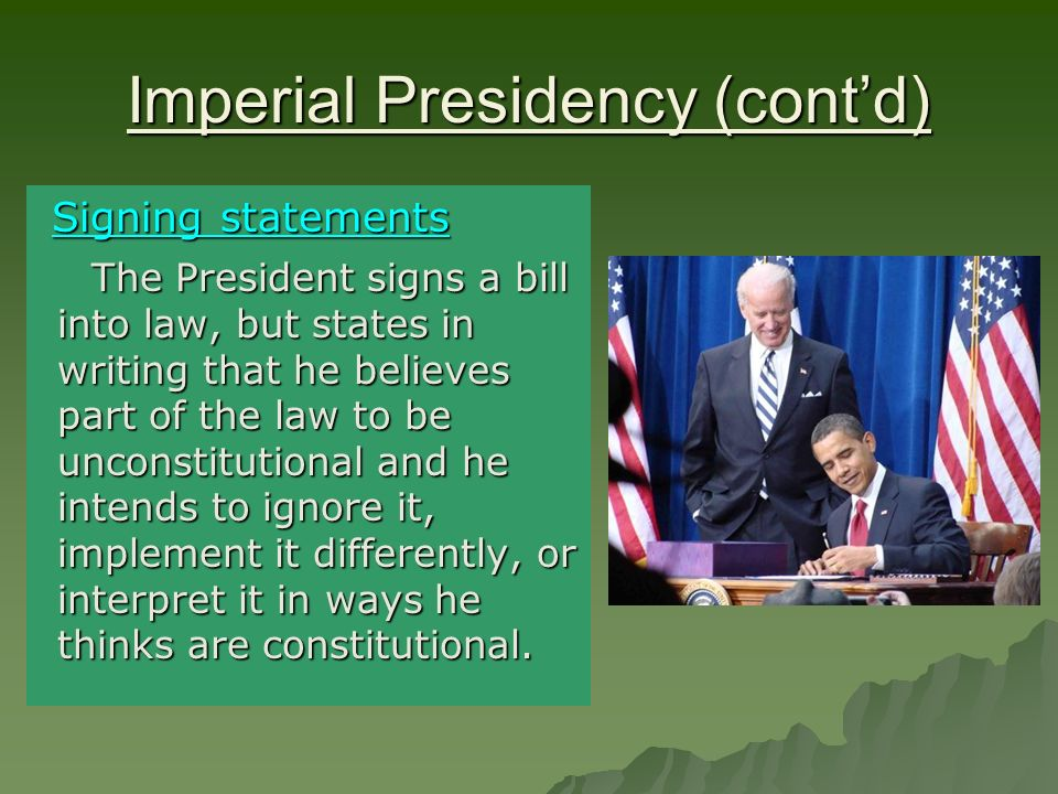 Imperial Presidency (cont'd)