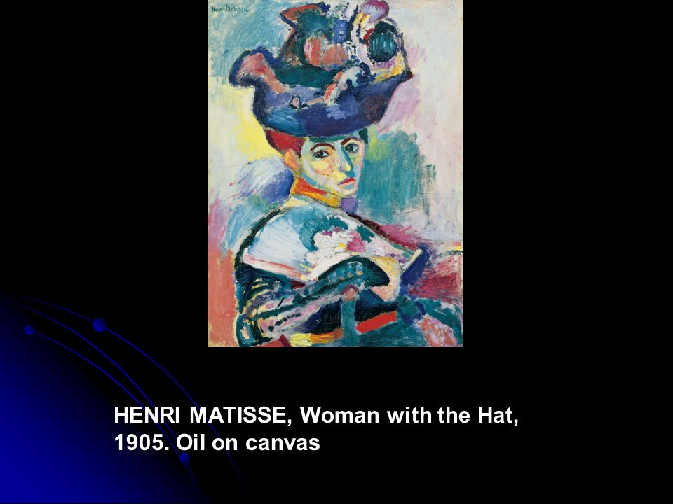 HENRI MATISSE, Woman with the Hat, 1905. Oil on canvas