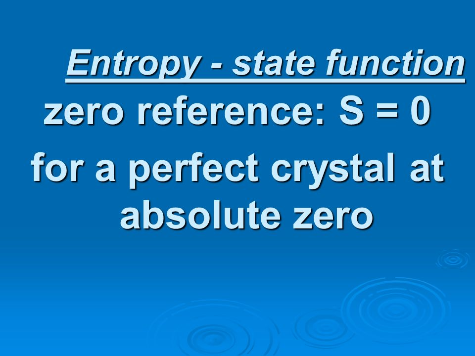 Entropy - state function