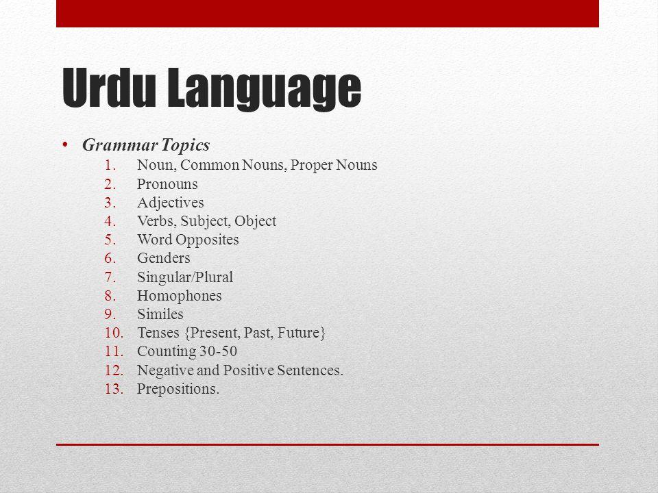 Urdu Language Grammar Topics Noun, Common Nouns, Proper Nouns Pronouns