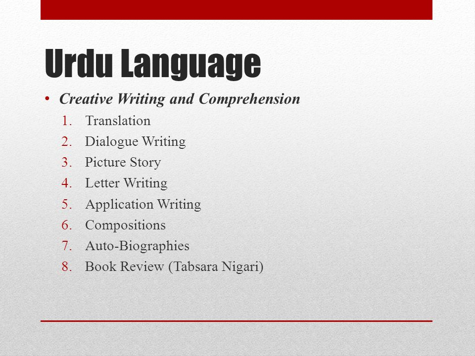 Urdu Language Creative Writing and Comprehension Translation