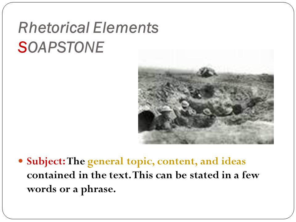 Rhetorical Elements SOAPSTONE