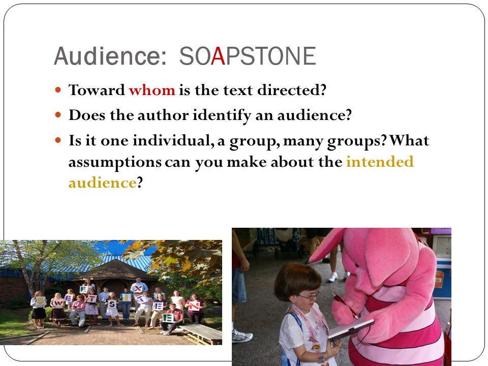 Audience: SOAPSTONE Toward whom is the text directed