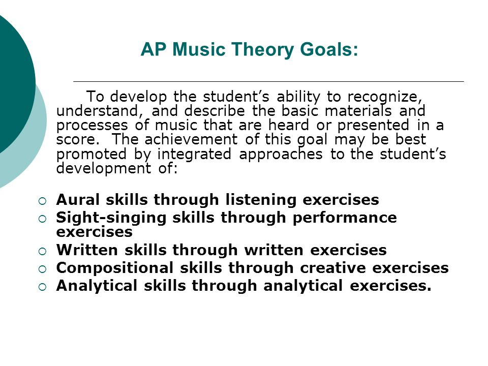 AP Music Theory Goals: