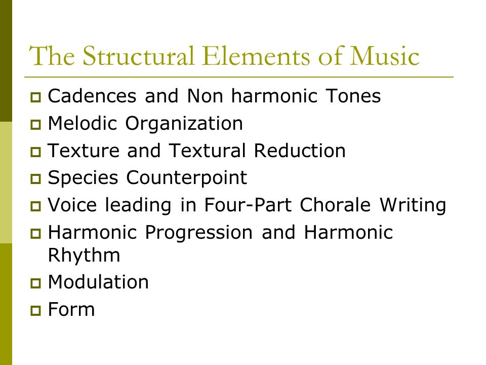 The Structural Elements of Music