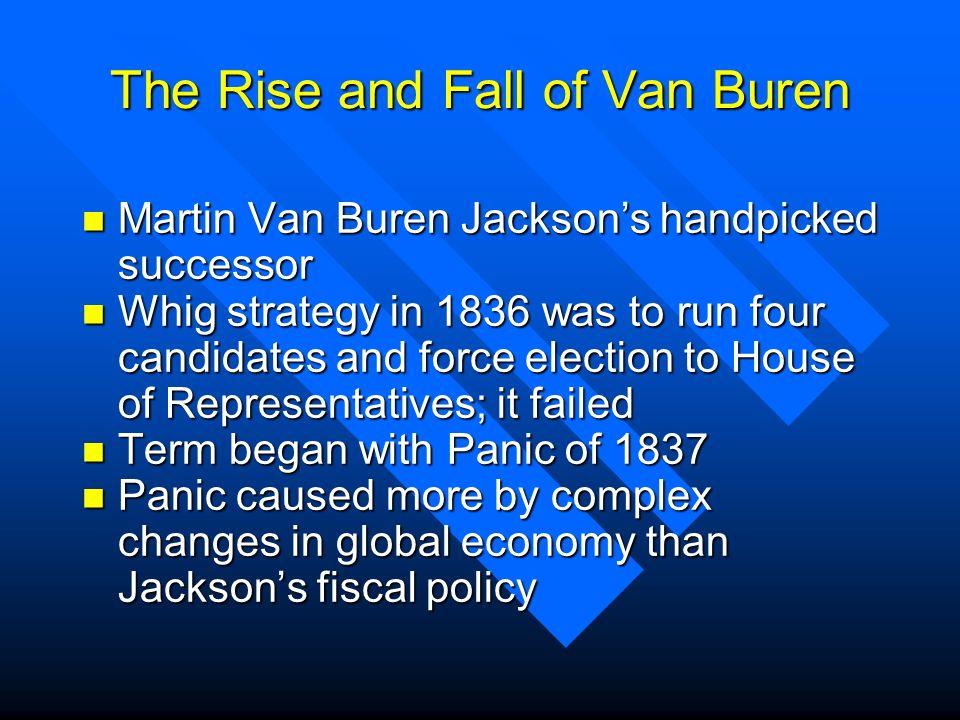 The Rise and Fall of Van Buren