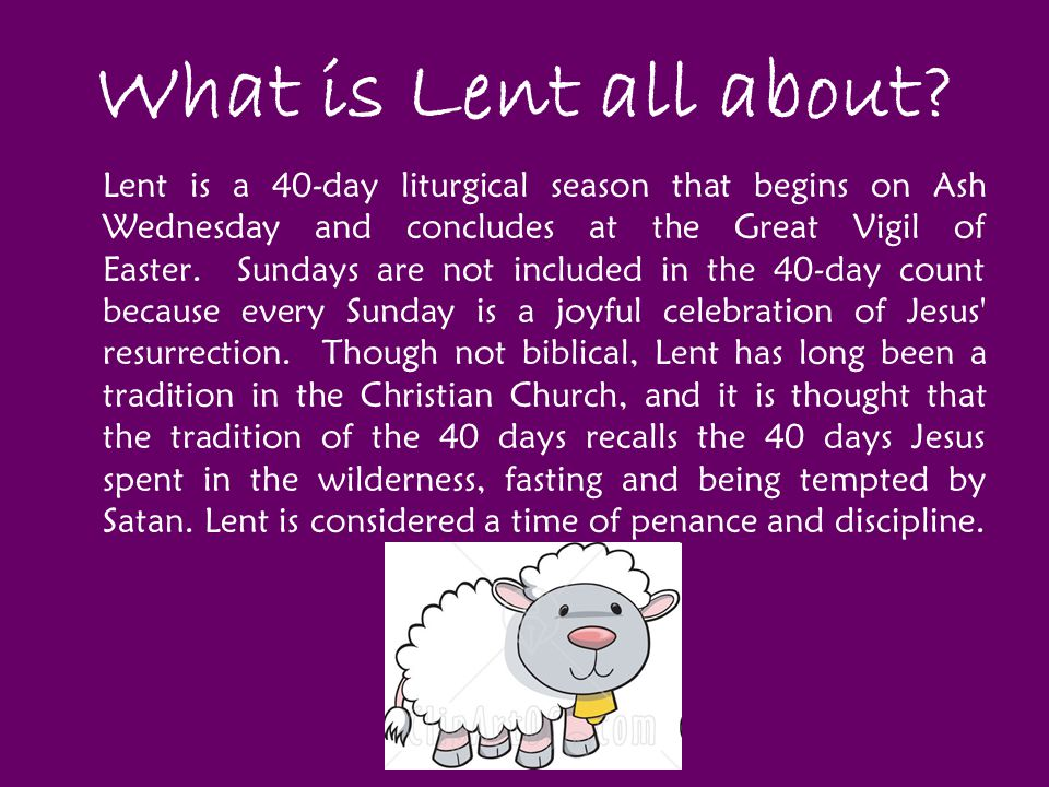 What is Lent all about